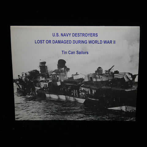 U.S. Navy Destroyers Lost or Damaged During World War II Front Cover