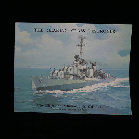 The Gearing Class Destroyer: The USS Joseph P. Kennedy, Jr. (DD 850) Front Cover