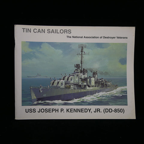 USS Joseph P. Kennedy (DD-850): Tin Can Sailors Front Cover