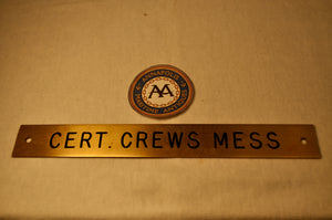 "Sign ""Cert. Crews Mess"", Brass and salvaged,  8"" X 1"""