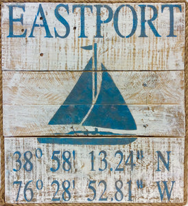 Custom Sign, Eastport/Annapolis or your Location, Lat & Long. - Annapolis Maritime Antiques