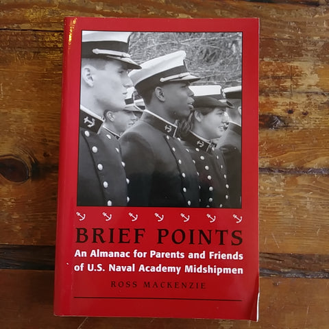 "Book ""Brief Points - An Almanac for Parents and Friends of U.S. Naval Academy Midshipmen"""