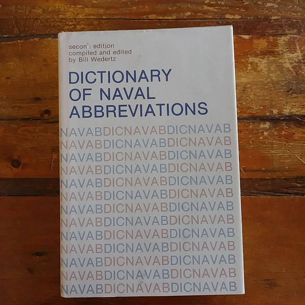 "Book ""Dictionary of Naval Abbreviations"" Copyright 1977"