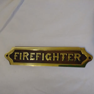 Sign, Wood and Brass, Firefighter, 8""