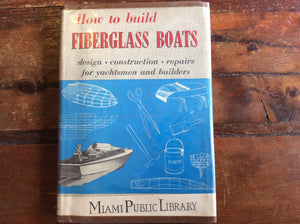 "Book; ""How To Build Fiberglass Boats"" - Annapolis Maritime Antiques"