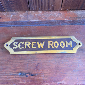 Sign, wood and brass, Screw Room, 10""