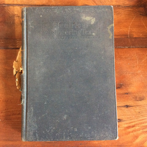 "Book; ""A course in Electrical Engineering"" Vol I, Direct Currents (damaged cover) - Annapolis Maritime Antiques"