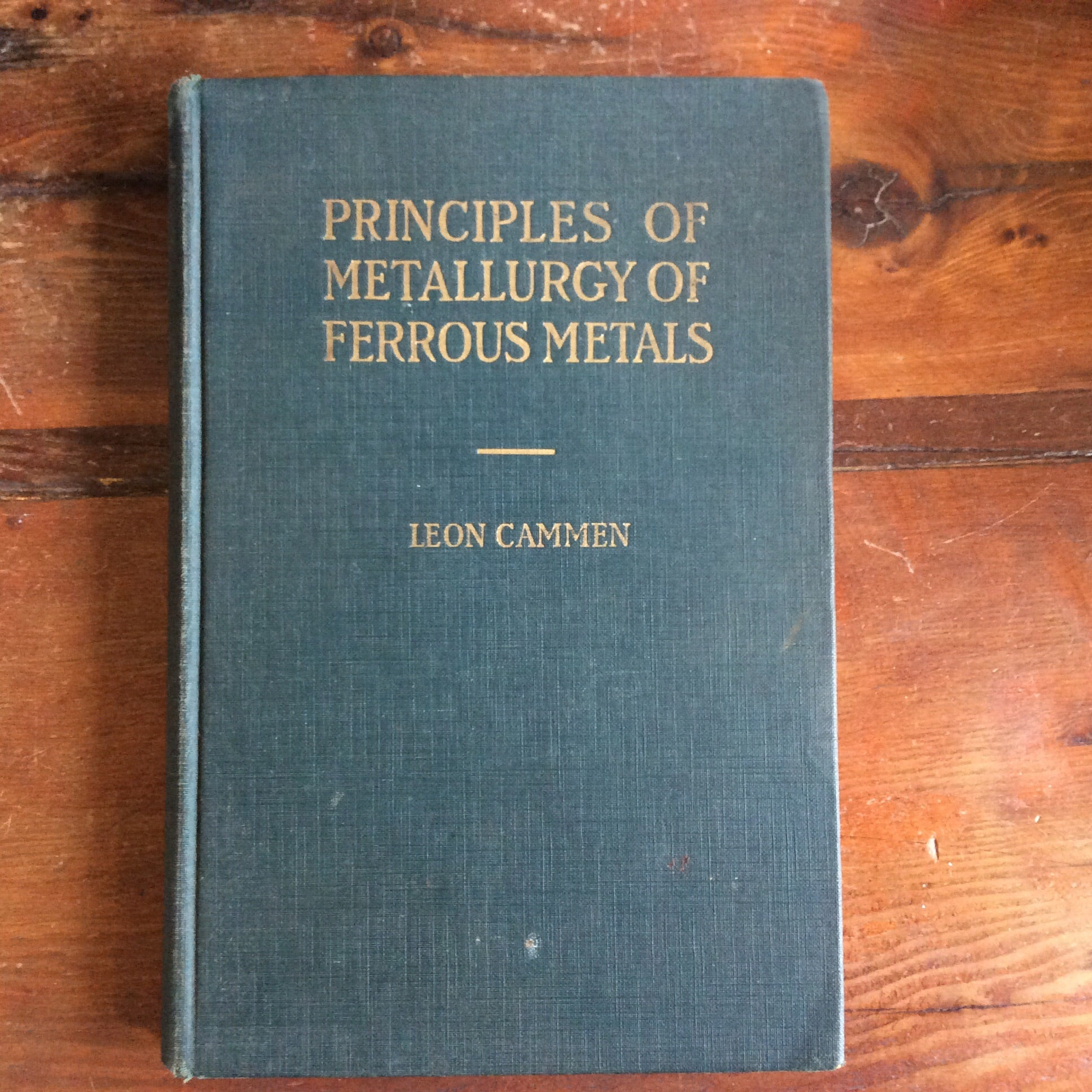 "Book; ""Principals of Metallurgy of Ferrous Metals"" - Annapolis Maritime Antiques"