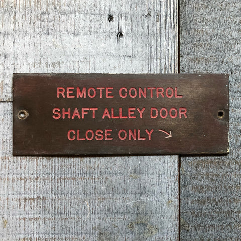 Remote Control Shaft Alley Door plate - Annapolis Maritime Antiques