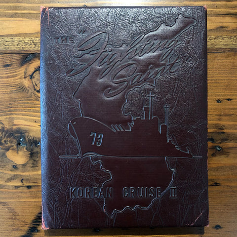 "Book, ""The Fighting Saint"" - U.S.S. St Paul, Korean Cruise II 1951-1952 - Annapolis Maritime Antiques"