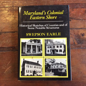 "Book: ""Maryland's Colonial Eastern Shore"""