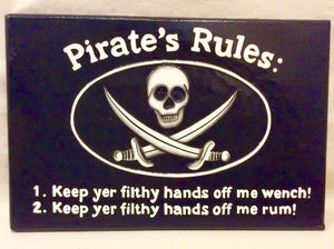 Sign, Wood, Pirate's Rules