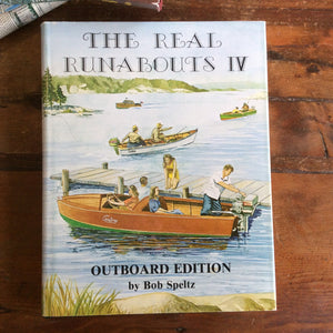 "Book: ""The Real Runabouts, Volume IV, Outboard Edition"" Signed copy"