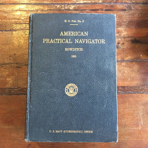 "Book: ""American Practical Navigator"" An Epitome of Navigation, No. 9"""