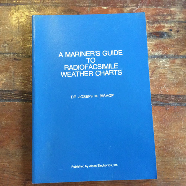 "Book: ""A Mariner's Guide to Radiofacsimile Weather Charts"""