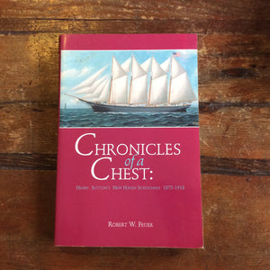 "Book: ""Chronicles of a Chest: Henry Sutton's New Haven Schooners 1875-1918"" Signed copy"