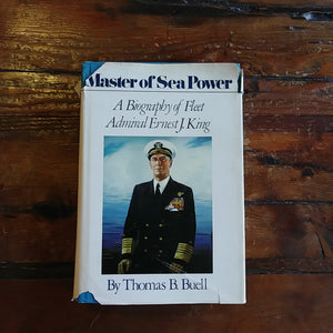 "Book ""Master of Sea Power - A Biography of Fleet Admiral Ernest J. King"""