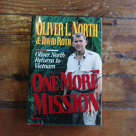 "Book ""One More Mission - Oliver North Returns to Vietnam"""