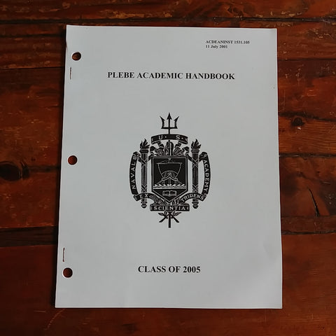 "Book ""United States Naval Academy - Plebe Academic Handbook - Class of 2005"""