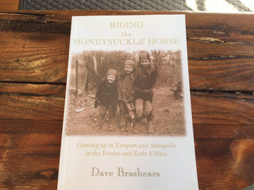 Riding The Honeysuckle Horse, Book By Dave Brashears, Signed By Author