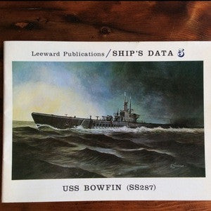 Booklet, USS Bowfin, Ship's Data Publication, Copyright 1975 (Book) - Annapolis Maritime Antiques