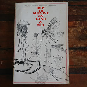 "Book ""How to Survive on Land and Sea"""