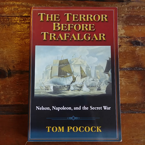 "Book ""The Terror Before Trafalgar - Nelson, Napoleon, and the Secret War"""