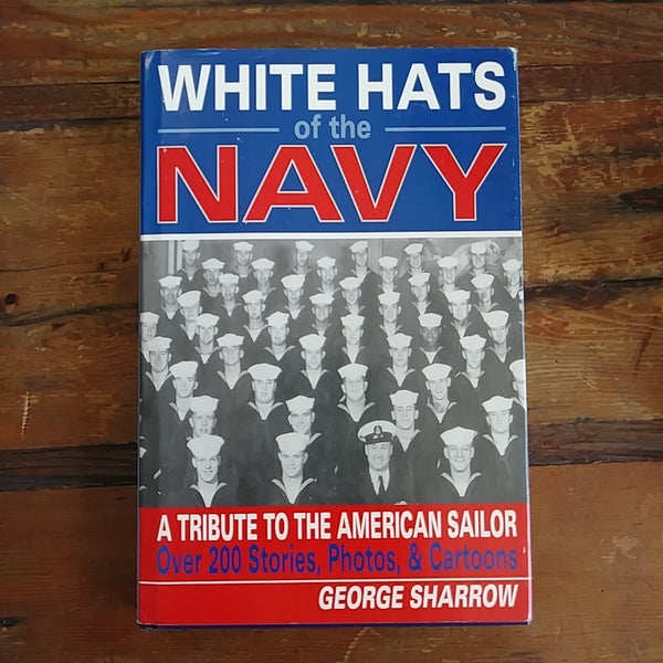 "Book ""White Hats of the Navy - A Tribute to the American Sailor"""