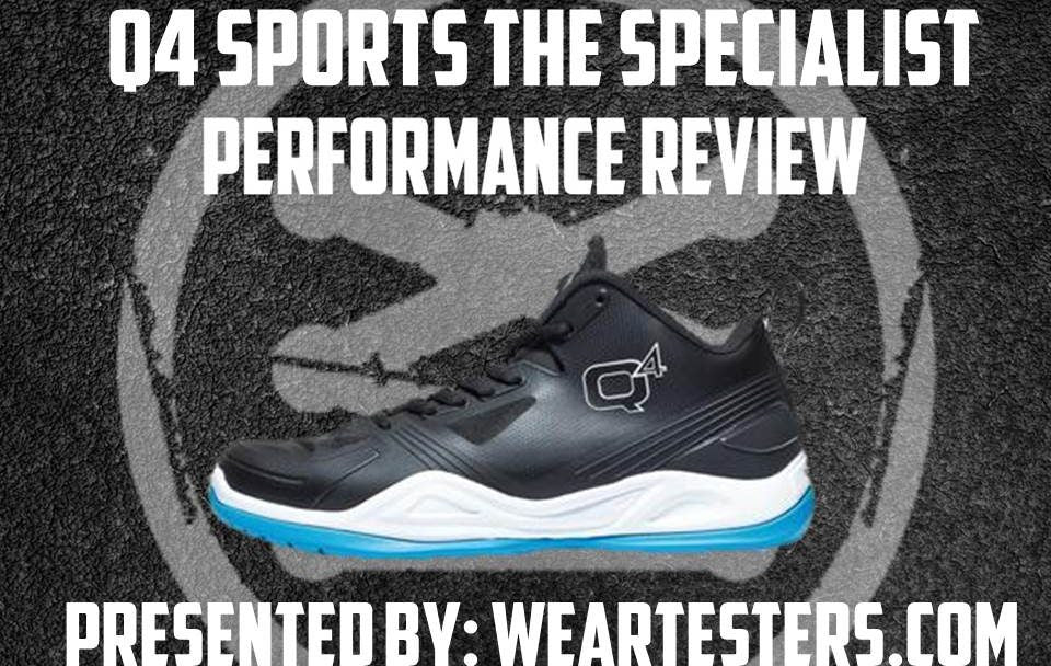 Q4 SPorts The Specialist Pperformance Review