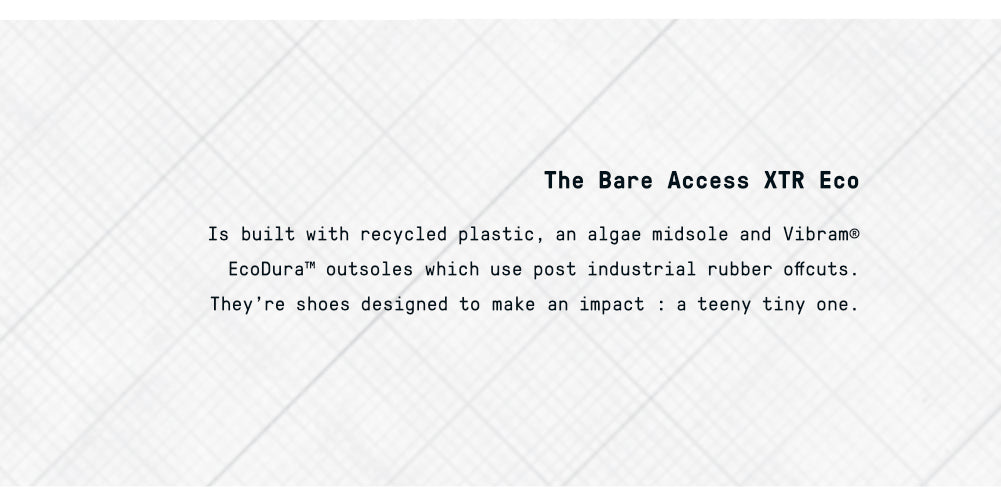 The Bare Access XTR Eco - Built with recycled plastic