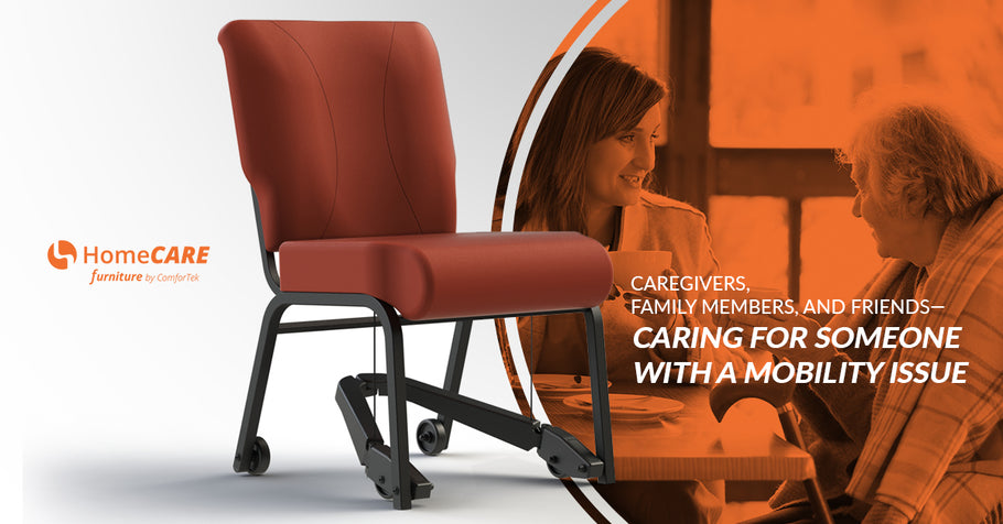 Caregivers, Family Members, And Friends — Caring For Someone With A Mobility Issue