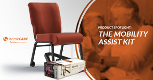 Product Spotlight: The Mobility Assist Kit