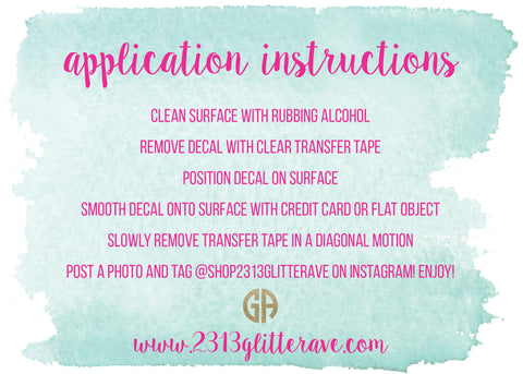 FAQs Glitter Ave - Custom vinyl decal application instructions
