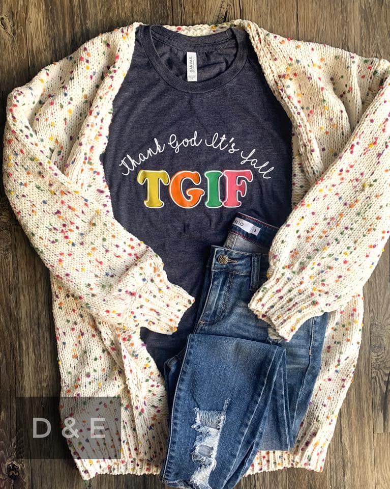 TGIF Thank God It's Fall Tee