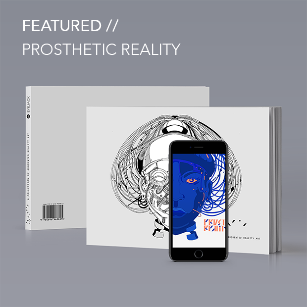 Featured - Prosthetic Reality Artbook