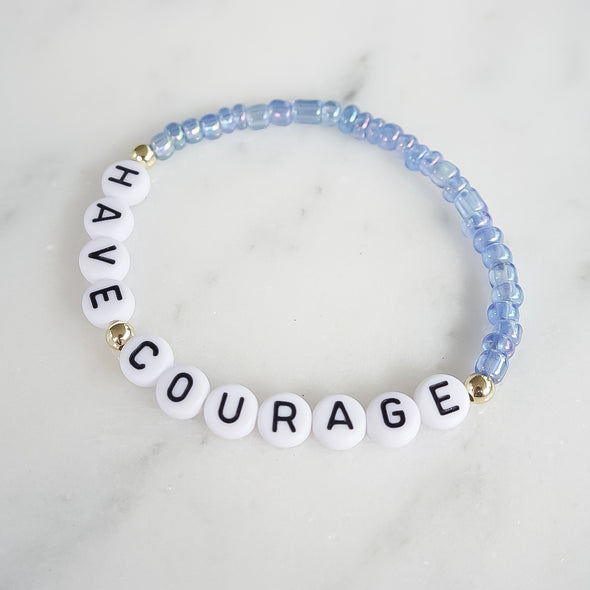 Have Courage Beaded Bracelet