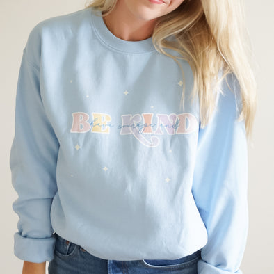 Have Courage and Be Kind Sweatshirt - Wishes & Co.