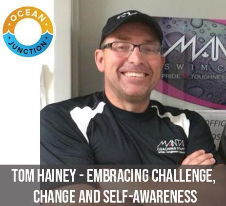 Tom Hainey - Embracing Challenge, Change and Self-Awareness