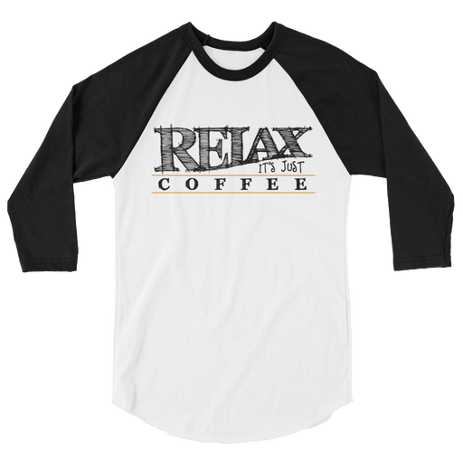 Relax It's Just Coffee Raglan -  - TULIP BRAND