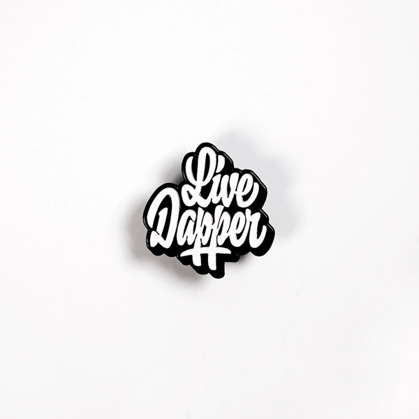 Live Dapper Pin