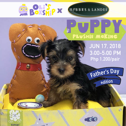 Oli's Puppy Plushie Making at Hobbes and Landes, BGC