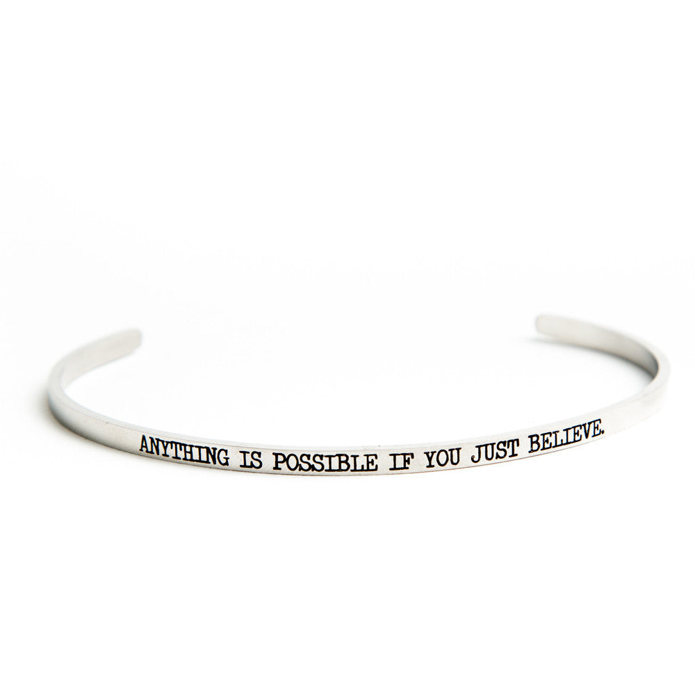 """Anything is Possible if You Just Believe"" Bangle Silver"