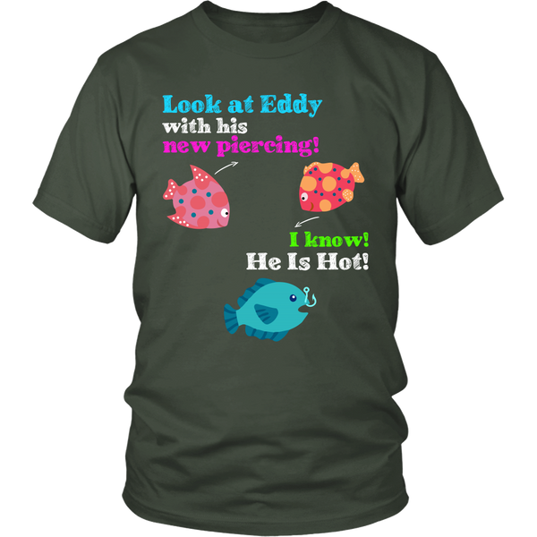 Funny Eddy New Piercing Fishing Angler Fisherman T-shirt Tee - Survival Camping Pro