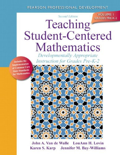 Teaching Student-Centered Mathematics: Developmentally Appropriate Instruction for Grades Pre-K-2 (Volume I) (2nd Edition) (Teaching Student-Centered Mathematics Series)