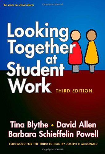 Looking Together at Student Work, Third Edition (Series on School Reform (Paperback))