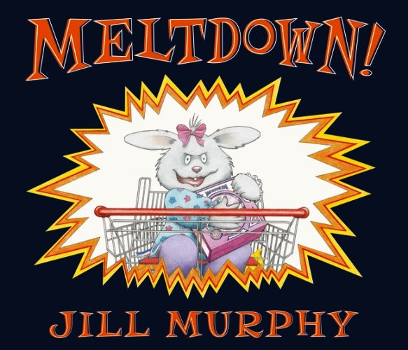 Meltdown Jill Murphy Books Walker Books