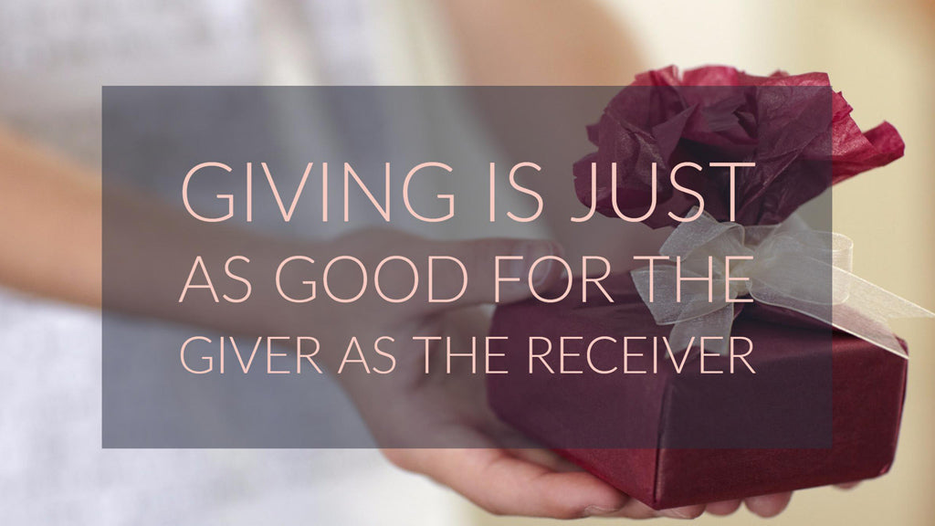 Giving Is Just As Good As Receiving Gifts
