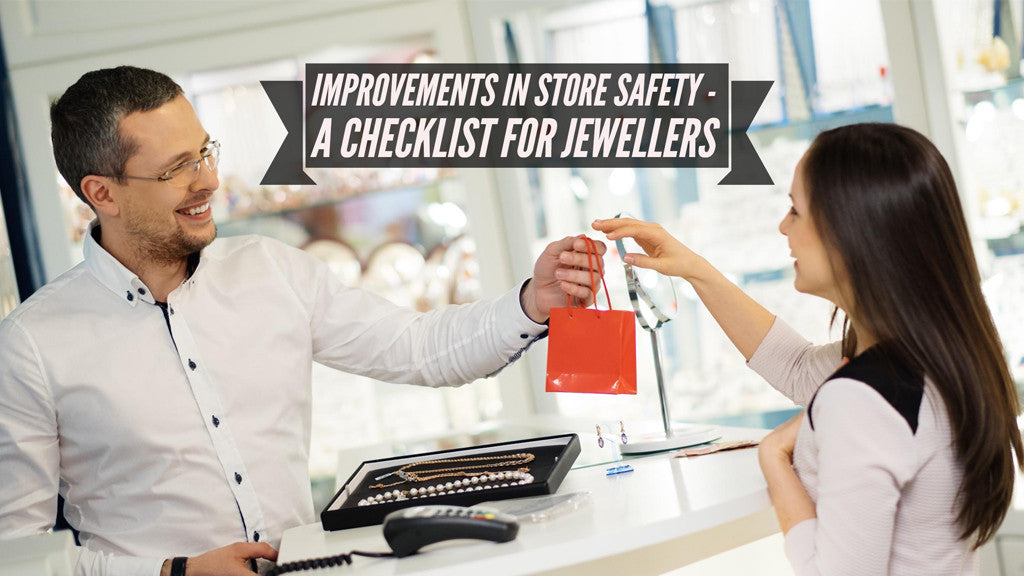 Improvements in Jewellery Store Safety