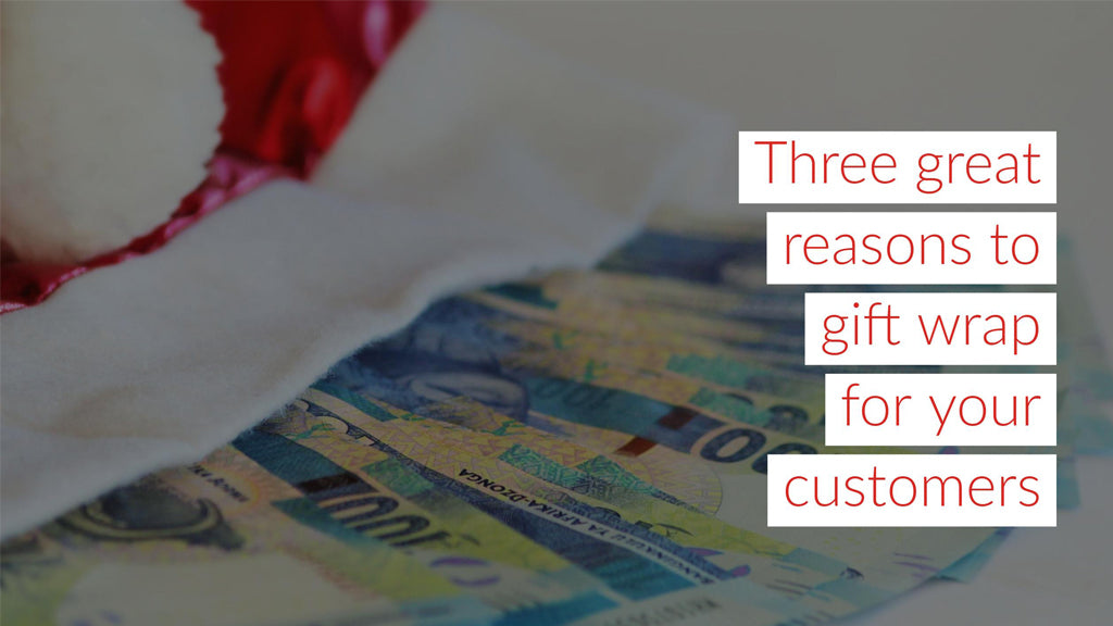 Three Great Reasons To Gift Wrap For Your Customers