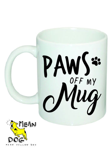 Mean Yellow Dog - MUG 025 - PAWS Off My Mug - HEROES OF KINDNESS pet business distributors